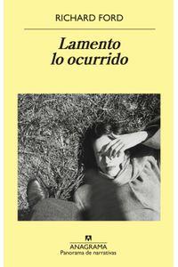lib-lamento-lo-ocurrido-editorial-anagrama-9788433940957