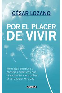 lib-por-el-placer-de-vivir-penguin-random-house-9786071112422