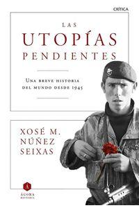 lib-las-utopias-pendientes-grupo-planeta-9788498928617