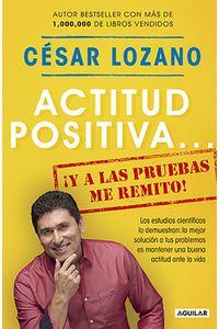 lib-actitud-positiva-y-a-las-pruebas-me-remito-penguin-random-house-9786073157346