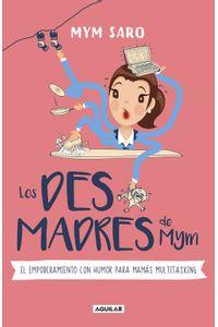 lib-los-desmadres-de-mym-penguin-random-house-9786073175388