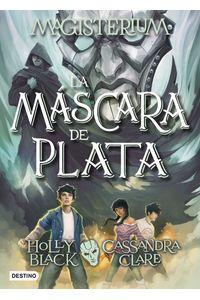 lib-magisterium-la-mascara-de-plata-grupo-planeta-9788408179351