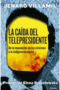 lib-la-caida-del-telepresidente-penguin-random-house-9786073130035