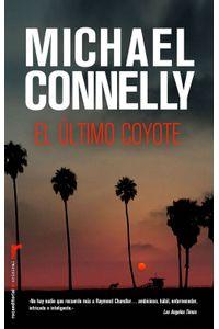 lib-el-ultimo-coyote-roca-editorial-de-libros-9788499184852