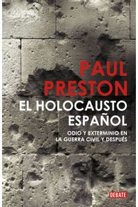 lib-el-holocausto-espanol-penguin-random-house-9788499920498