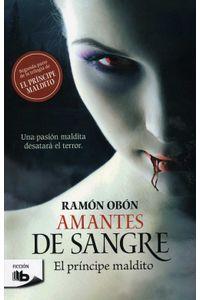 lib-amantes-de-sangre-trilogia-el-principe-maldito-2-penguin-random-house-9786074806397