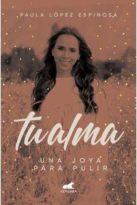 lib-tu-alma-una-joya-para-pulir-penguin-random-house-9789585232129