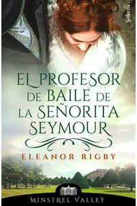 lib-el-profesor-de-baile-de-la-senorita-seymour-minstrel-valley-2-penguin-random-house-9788417616168