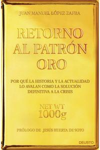 lib-retorno-al-patron-oro-grupo-planeta-9788423418947
