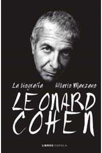 lib-leonard-cohen-la-biografia-grupo-planeta-9788448069902