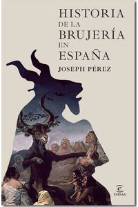 lib-historia-de-la-brujeria-en-espana-grupo-planeta-9788467038903