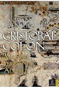 lib-la-gran-aventura-de-cristobal-colon-grupo-planeta-9788467038491