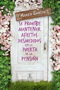 lib-se-prohibe-mantener-afectos-desmedidos-en-la-puerta-de-la-pension-grupo-planeta-9788467043129