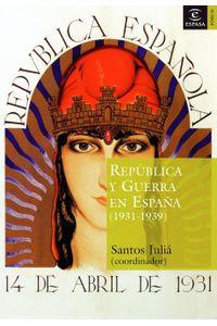 lib-republica-y-guerra-civil-en-espana-grupo-planeta-9788467038644