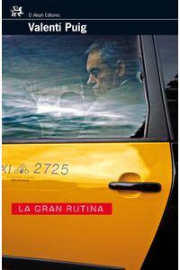 lib-la-gran-rutina-grupo-planeta-9788476699003