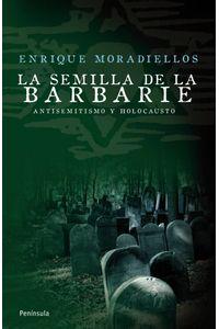 lib-la-semilla-de-la-barbarie-grupo-planeta-9788483079249