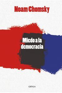lib-el-miedo-a-la-democracia-grupo-planeta-9788498923476