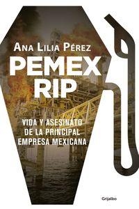 lib-pemex-rip-penguin-random-house-9786073159913