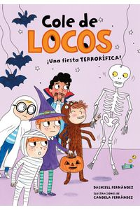 lib-una-fiesta-terrorifica-cole-de-locos-4-penguin-random-house-9788417736200