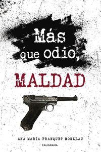 lib-mas-que-odio-maldad-penguin-random-house-9788417533540