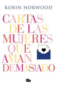 lib-cartas-de-las-mujeres-que-aman-demasiado-penguin-random-house-9788466665131