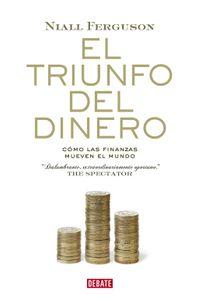 lib-el-triunfo-del-dinero-penguin-random-house-9788499921037
