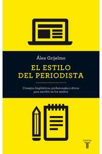 lib-el-estilo-del-periodista-penguin-random-house-9788430615667