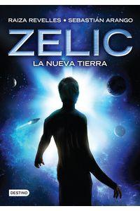 lib-zelic-la-nueva-tierra-grupo-planeta-9786070731624