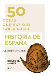 lib-50-cosas-que-hay-que-saber-sobre-historia-de-espana-grupo-planeta-9788434430990