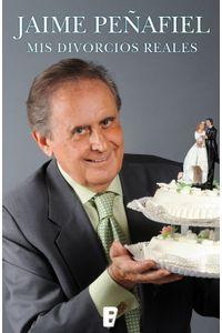 lib-mis-divorcios-reales-penguin-random-house-9788490191156
