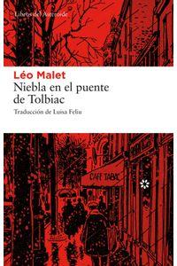 lib-niebla-en-el-puente-de-tolbiac-libros-del-asteroide-9788492663958