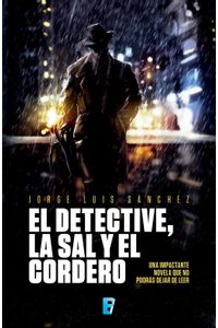 lib-el-detective-la-sal-y-el-cordero-penguin-random-house-9786075300108