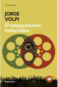 lib-el-temperamento-melancolico-penguin-random-house-9786073154802