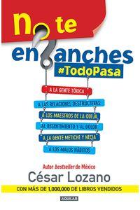 lib-no-te-enganches-todopasa-penguin-random-house-9786073135757