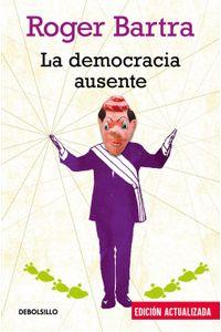 lib-la-democracia-ausente-penguin-random-house-9786073160254
