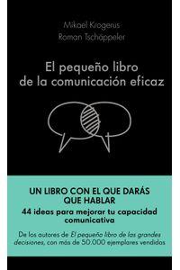 lib-el-pequeno-libro-de-la-comunicacion-eficaz-grupo-planeta-9788417568832
