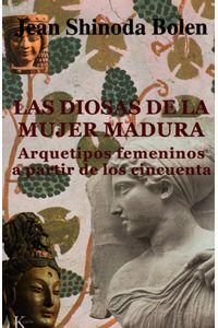 las-diosas-de-la-mujer-madura-9788472455320-urno