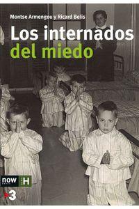 lib-los-internados-del-miedo-ara-llibres-9788416245253