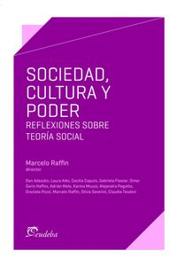 lib-sociedad-cultura-y-poder-eudeba-9789502327617