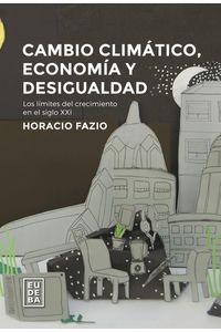 lib-cambio-climatico-economia-y-desigualdad-eudeba-9789502328782