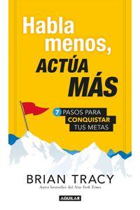 lib-habla-menos-actua-mas-penguin-random-house-9786073150200