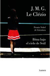 lib-bitna-bajo-el-cielo-de-seul-penguin-random-house-9788426406002