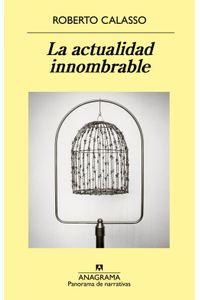 lib-la-actualidad-innombrable-editorial-anagrama-9788433939289