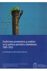 COALICION-PROMOTO-CAMBIOS-POLITI-PETROL-COL-9789587834215-UNAL