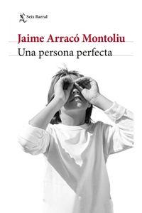 lib-una-persona-perfecta-grupo-planeta-9789584280565