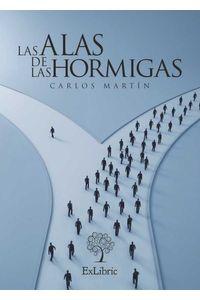 bm-las-alas-de-las-hormigas-exlibric-9788416110094