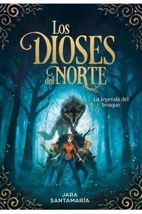 lib-la-leyenda-del-bosque-los-dioses-del-norte-1-penguin-random-house-9788417424770