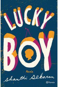 lib-lucky-boy-grupo-planeta-9786070742170
