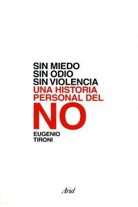lib-sin-miedo-sin-odio-sin-violencia-historia-perso-grupo-planeta-chile-9789569948022