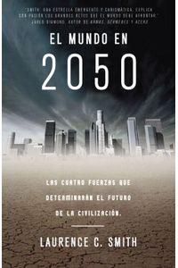 lib-el-mundo-en-2050-penguin-random-house-9788499921747